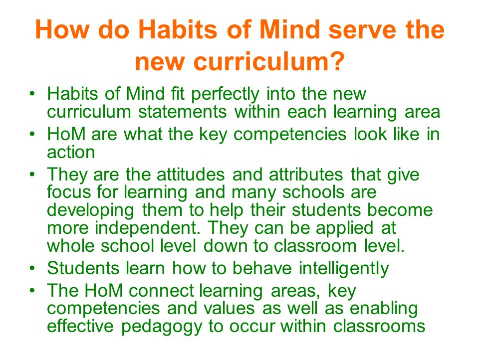 How do Habits of Mind serve the new curriculum.