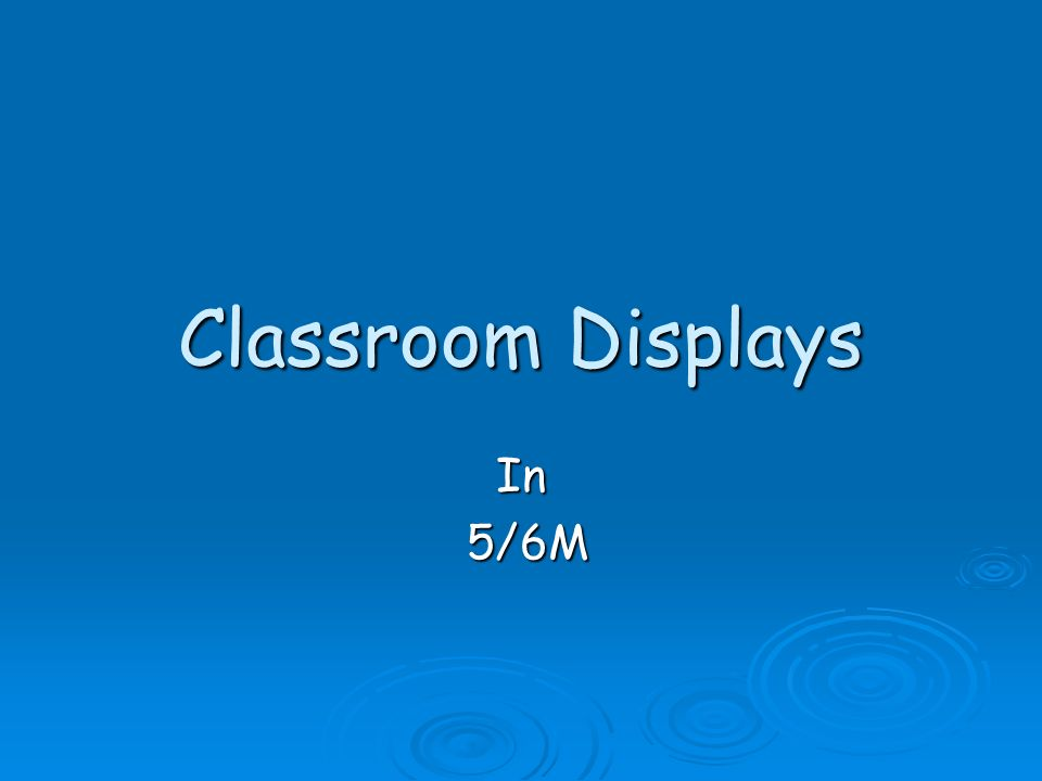 Classroom Displays In 5/6M 5/6M