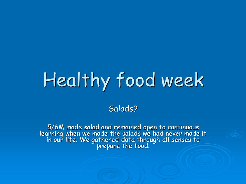 Healthy food week Salads.