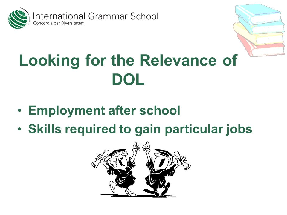 Looking for the Relevance of DOL Employment after school Skills required to gain particular jobs