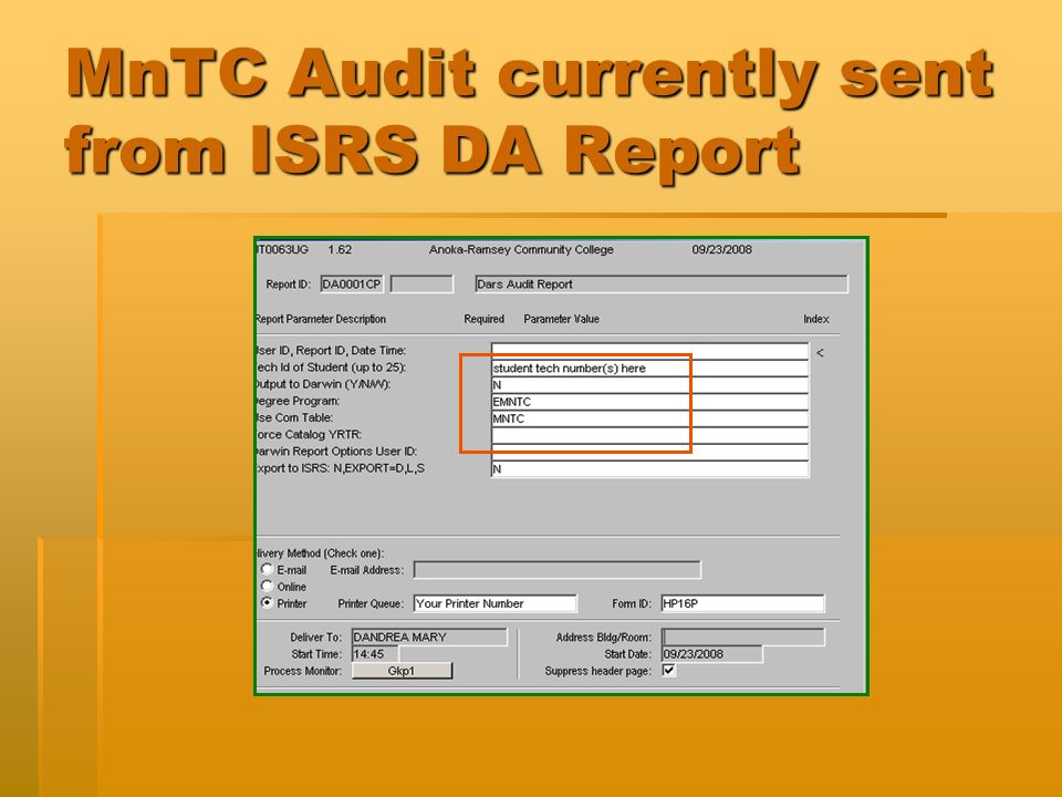 MnTC Audit currently sent from ISRS DA Report