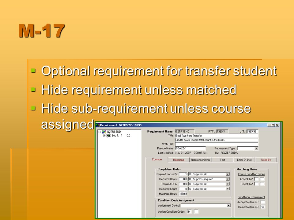 M-17 Optional requirement for transfer student Optional requirement for transfer student Hide requirement unless matched Hide requirement unless match