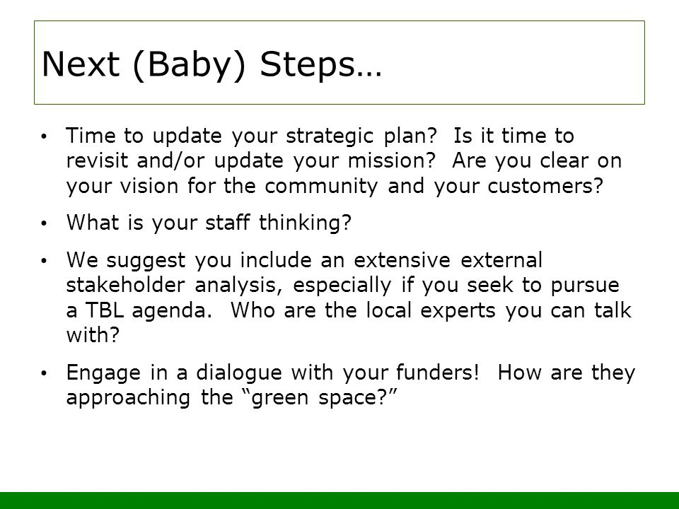 Next (Baby) Steps… Time to update your strategic plan.