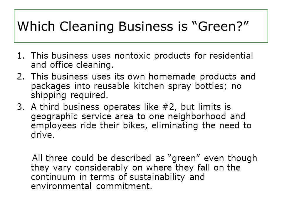 Which Cleaning Business is Green. 1.