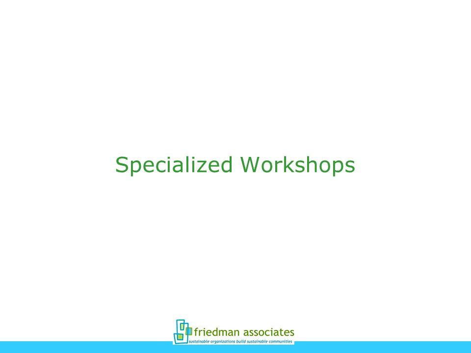 Specialized Workshops