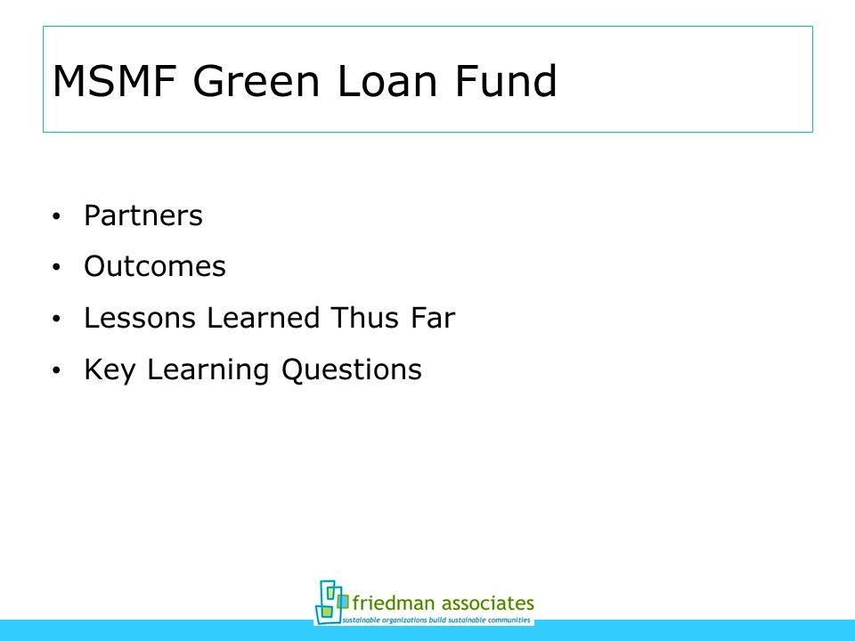 MSMF Green Loan Fund Partners Outcomes Lessons Learned Thus Far Key Learning Questions