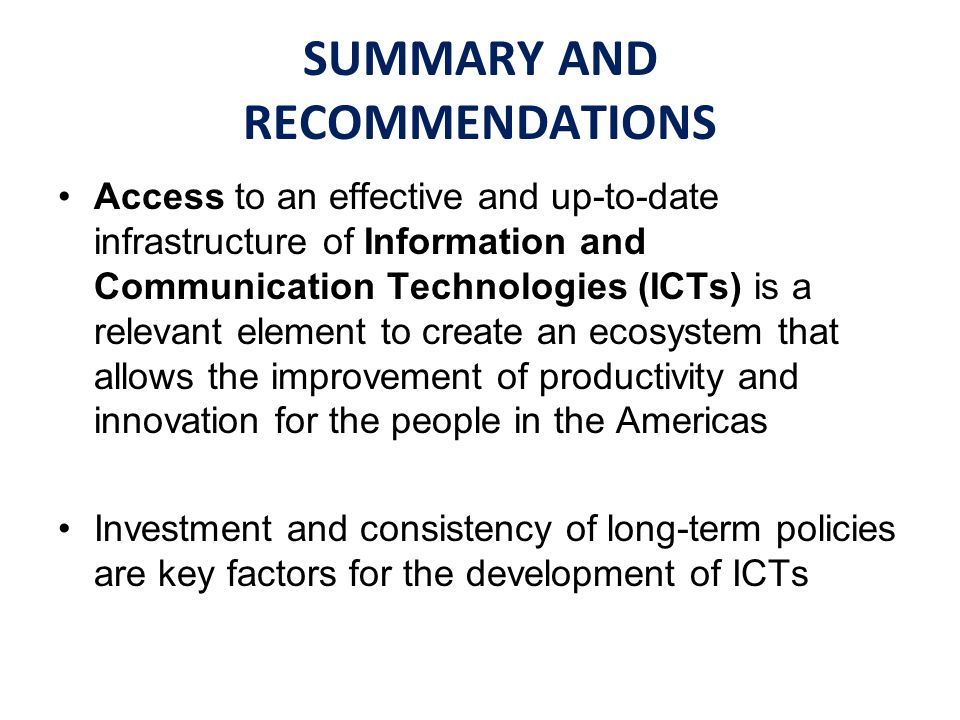 Access to an effective and up-to-date infrastructure of Information and Communication Technologies (ICTs) is a relevant element to create an ecosystem
