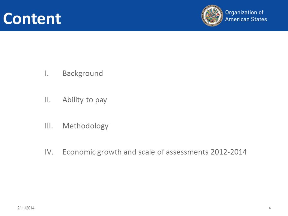Content I.Background II.Ability to pay III.Methodology IV.Economic growth and scale of assessments /11/20144