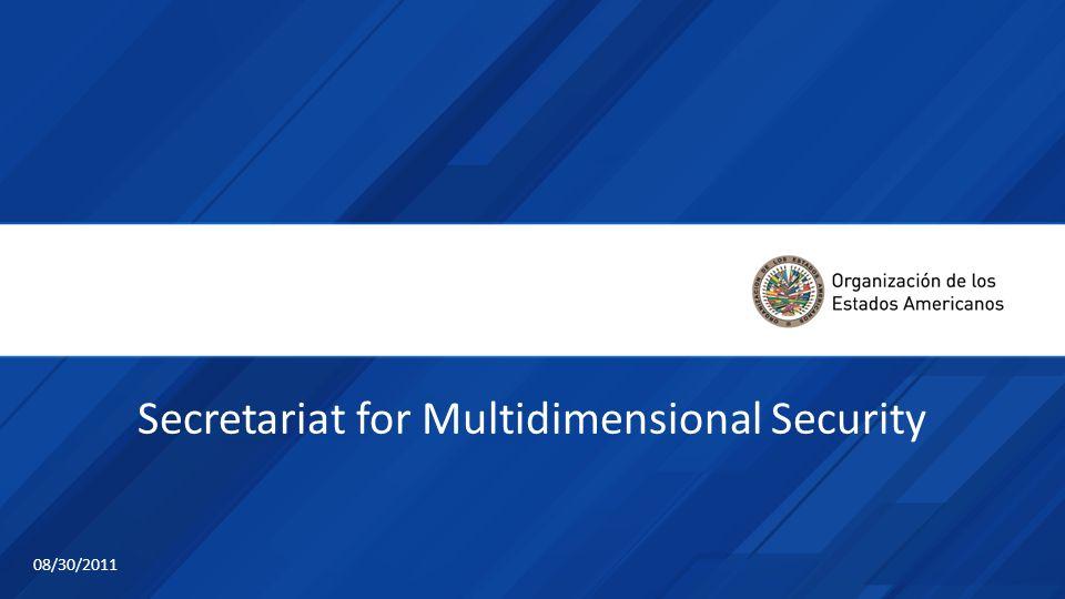Secretariat for Multidimensional Security 08/30/2011