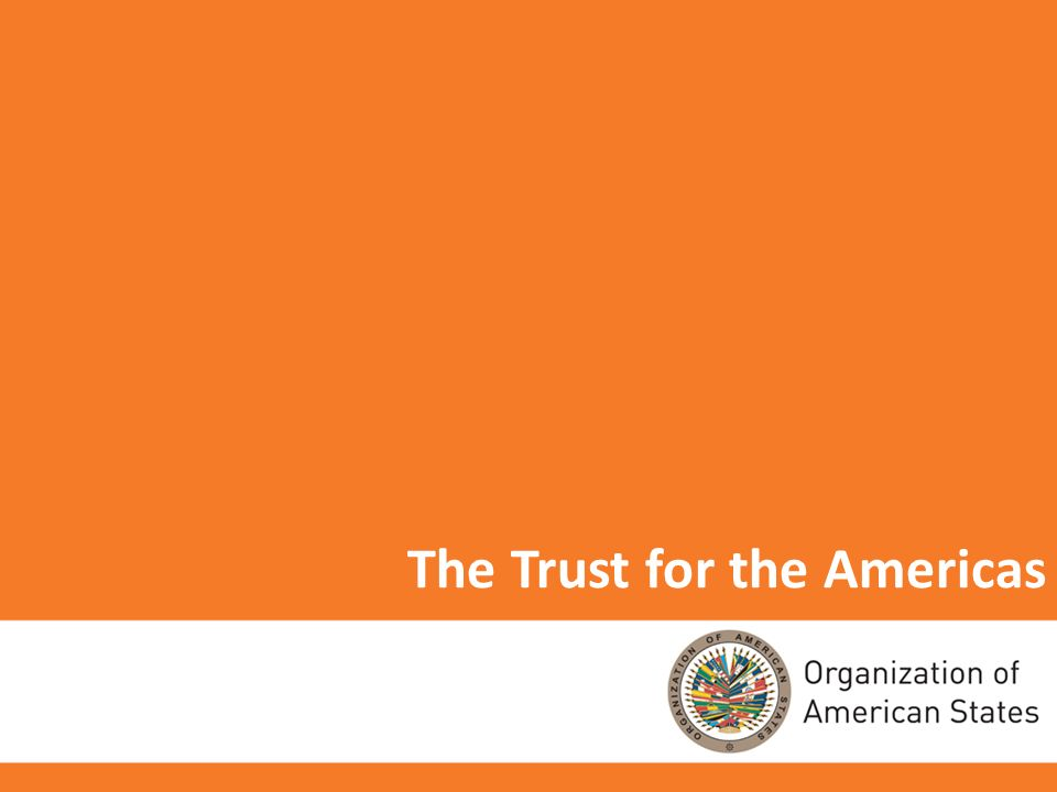 1 The Trust for the Americas