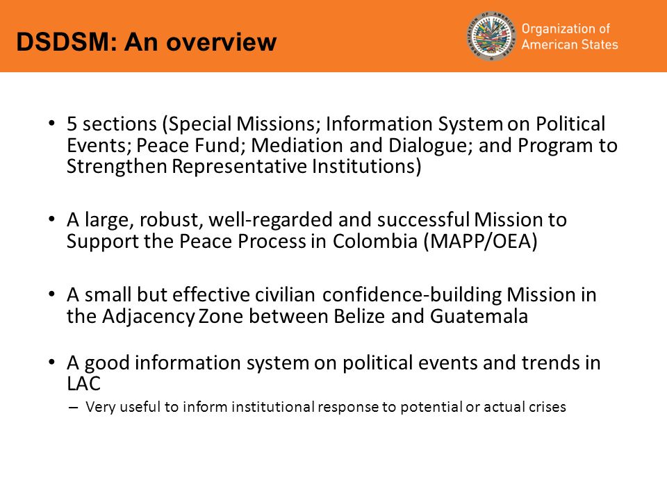 5 sections (Special Missions; Information System on Political Events; Peace Fund; Mediation and Dialogue; and Program to Strengthen Representative Ins