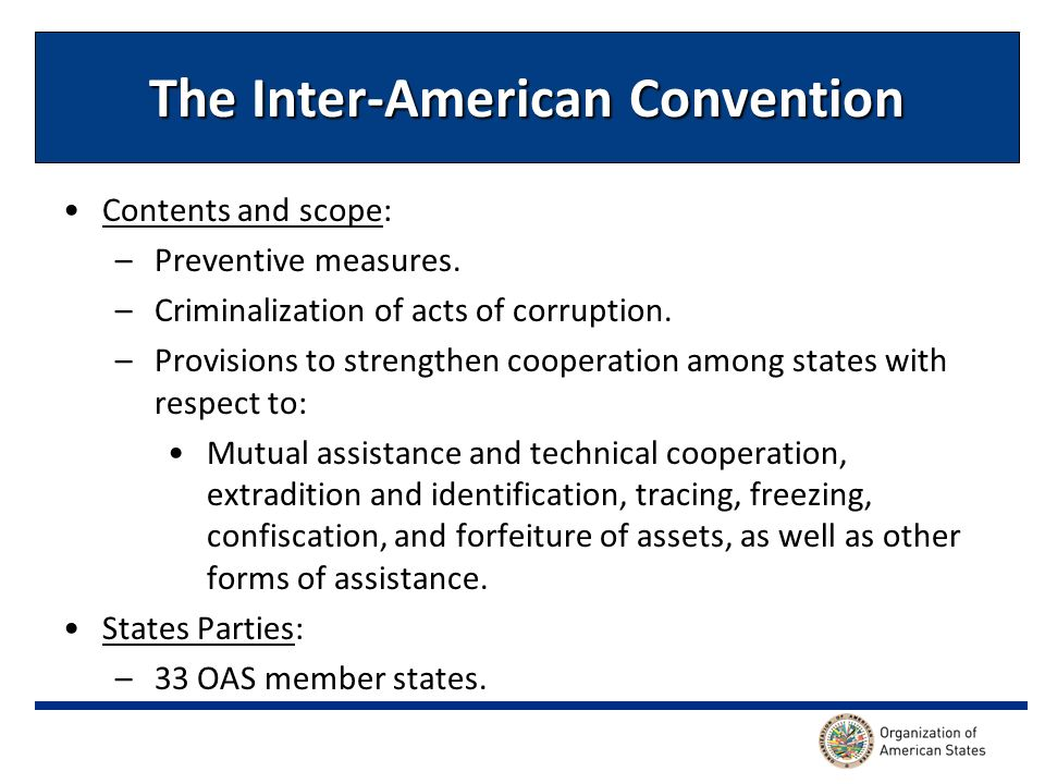 The Inter-American Convention Contents and scope: –Preventive measures.