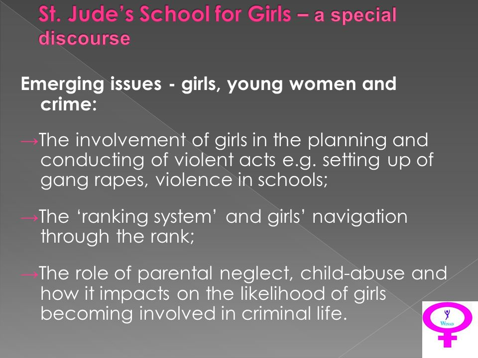 Emerging issues - girls, young women and crime: The involvement of girls in the planning and conducting of violent acts e.g.