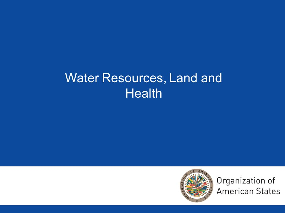 Water Resources, Land and Health