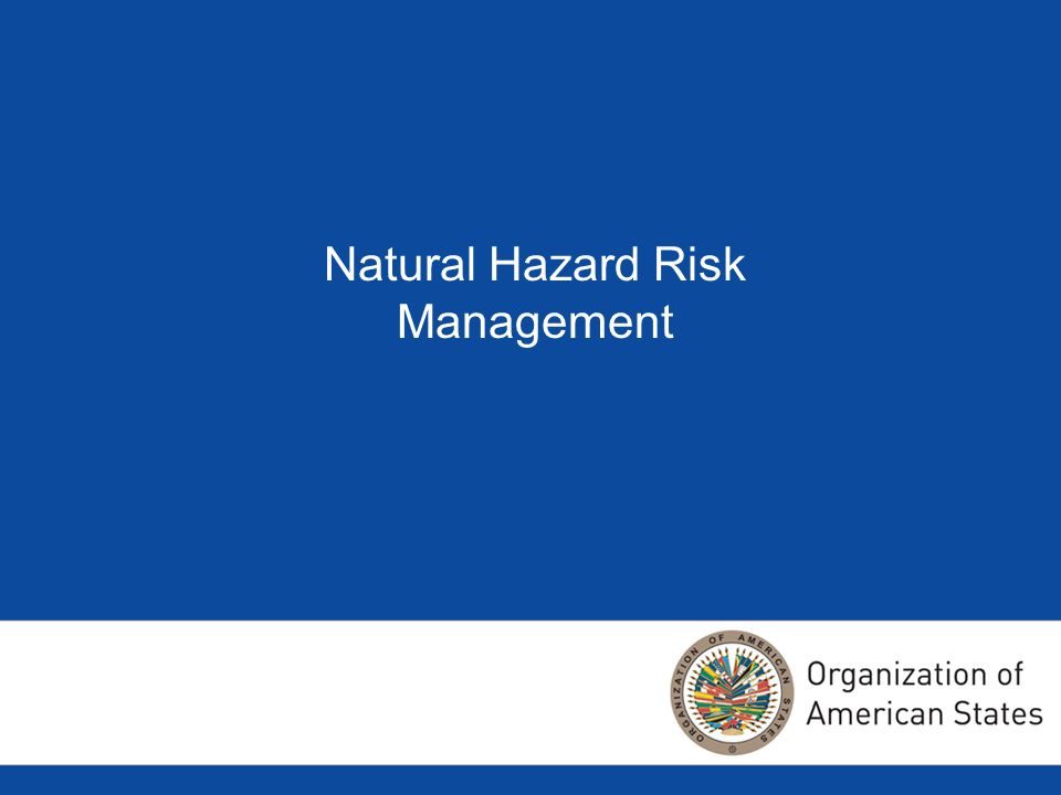 Natural Hazard Risk Management