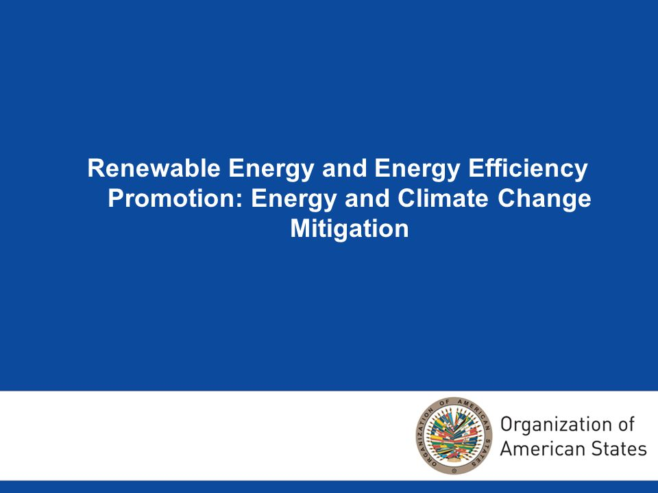 Renewable Energy and Energy Efficiency Promotion: Energy and Climate Change Mitigation