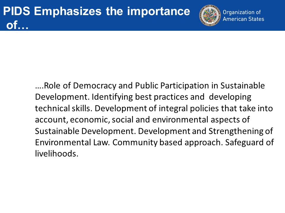 PIDS Emphasizes the importance of… ….Role of Democracy and Public Participation in Sustainable Development.