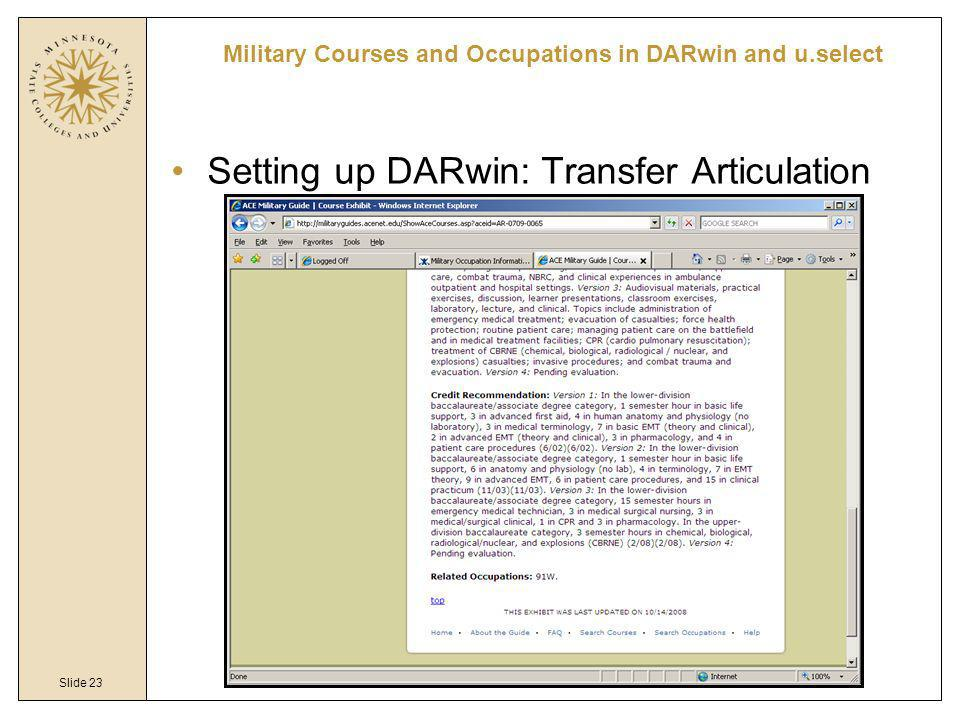 Slide 23 Military Courses and Occupations in DARwin and u.select Setting up DARwin: Transfer Articulation