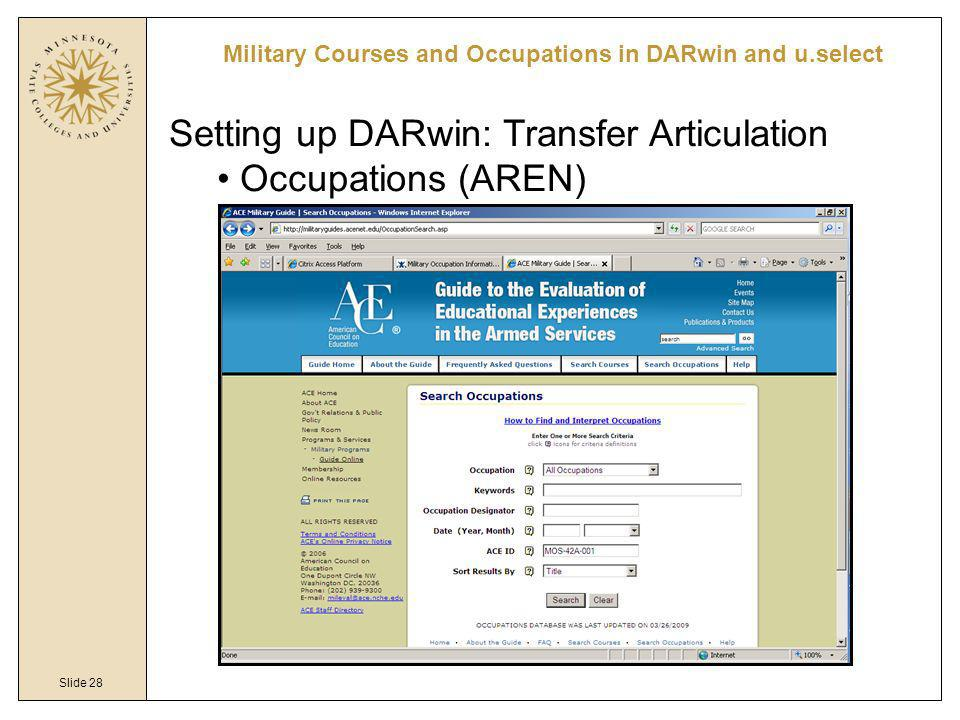 Slide 28 Military Courses and Occupations in DARwin and u.select Setting up DARwin: Transfer Articulation Occupations (AREN)