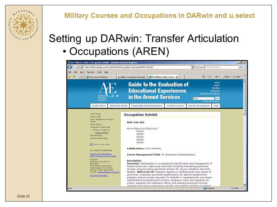 Slide 30 Military Courses and Occupations in DARwin and u.select Setting up DARwin: Transfer Articulation Occupations (AREN)