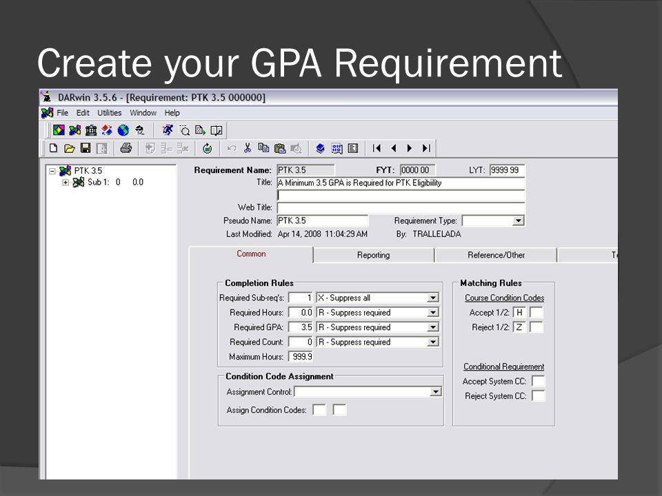 Create your GPA Requirement