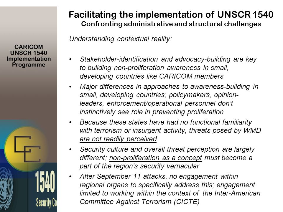 Understanding contextual reality: Stakeholder-identification and advocacy-building are key to building non-proliferation awareness in small, developin