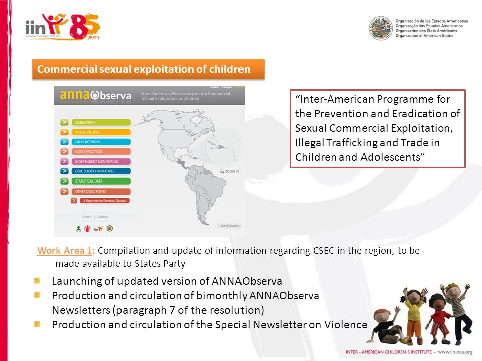 Commercial sexual exploitation of children Inter-American Programme for the Prevention and Eradication of Sexual Commercial Exploitation, Illegal Traf