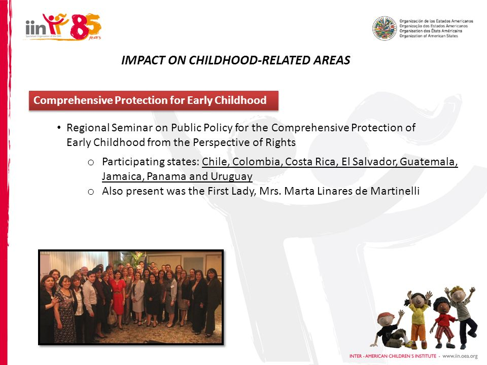 Comprehensive Protection for Early Childhood Regional Seminar on Public Policy for the Comprehensive Protection of Early Childhood from the Perspectiv