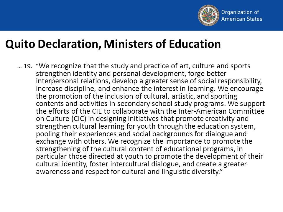 Quito Declaration, Ministers of Education … 19.
