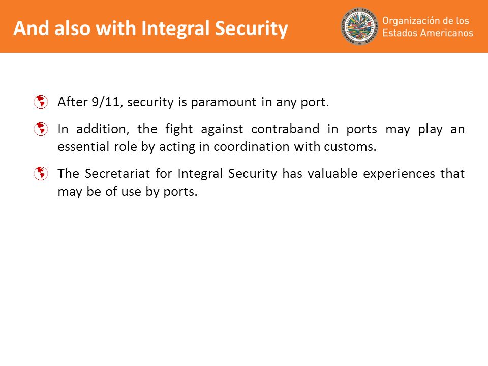 And also with Integral Security After 9/11, security is paramount in any port.