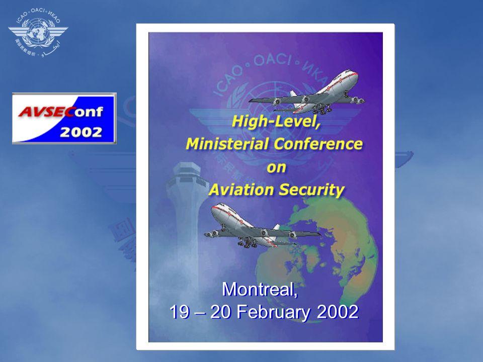 Montreal, 19 – 20 February 2002 Montreal, 19 – 20 February 2002