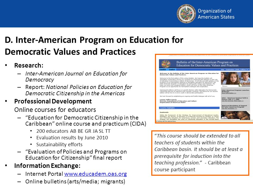 D. Inter-American Program on Education for Democratic Values and Practices Research: – Inter-American Journal on Education for Democracy – Report: Nat