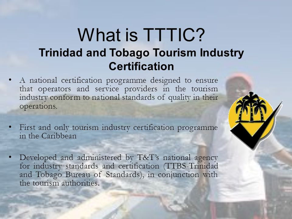 A national certification programme designed to ensure that operators and service providers in the tourism industry conform to national standards of quality in their operations.