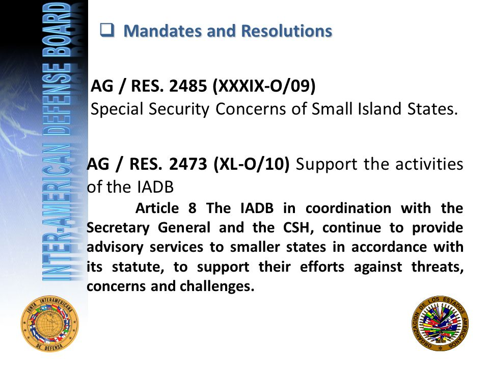 Mandates and Resolutions Mandates and Resolutions AG / RES.