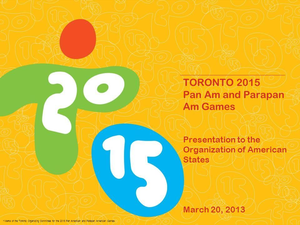 * Marks of the Toronto Organizing Committee for the 2015 Pan American and Parapan American Games.