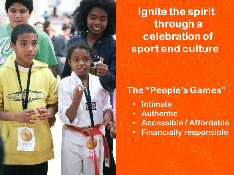 Pan/Parapan Am Toronto 2015 Toronto 2015 Pan/Parapan Am Games 5 The Peoples Games Intimate Authentic Accessible / Affordable Financially responsible Ignite the spirit through a celebration of sport and culture