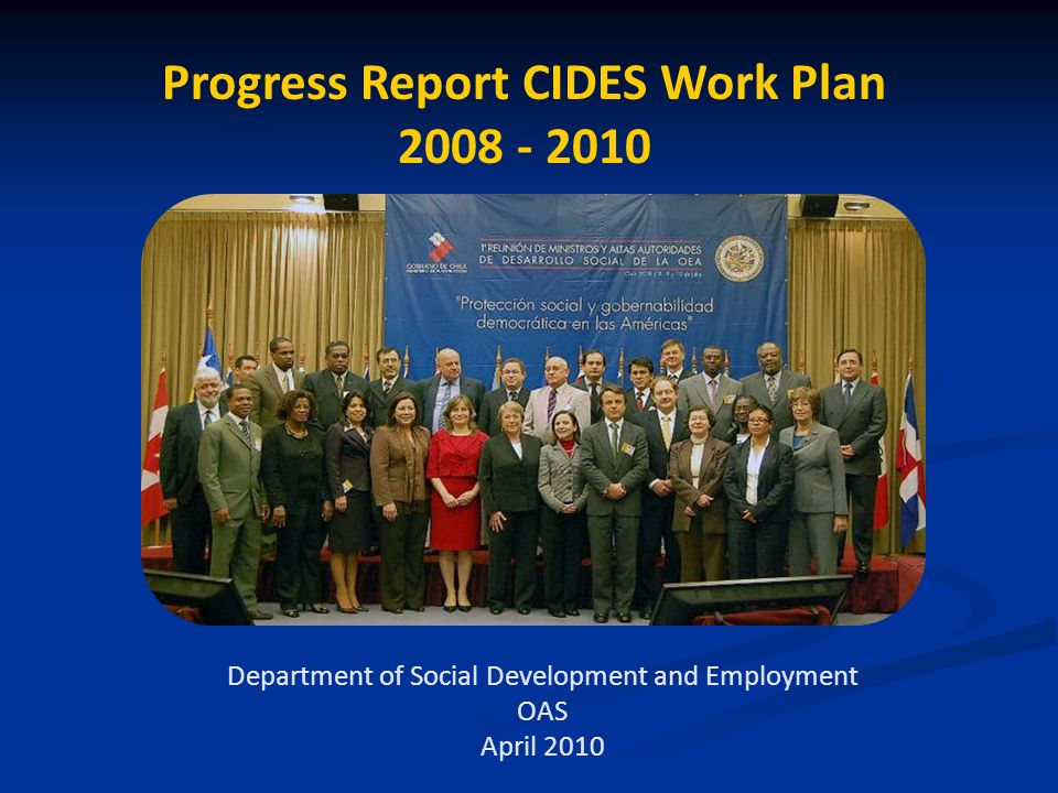 Progress Report CIDES Work Plan Department of Social Development and Employment OAS April 2010