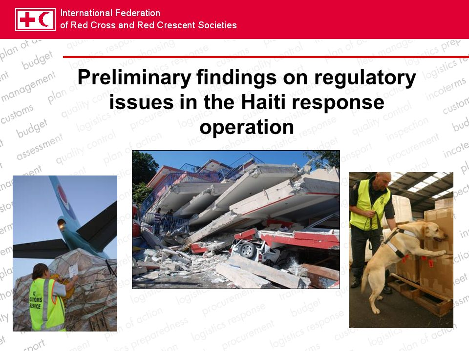 Preliminary findings on regulatory issues in the Haiti response operation