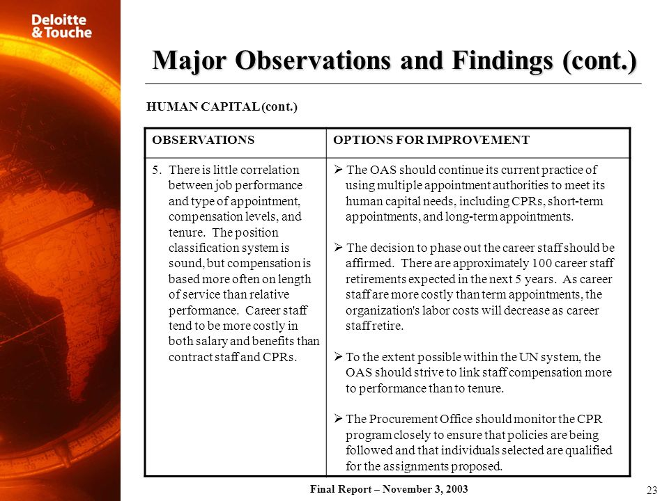 Final Report – November 3, 2003 OBSERVATIONSOPTIONS FOR IMPROVEMENT 5. There is little correlation between job performance and type of appointment, co
