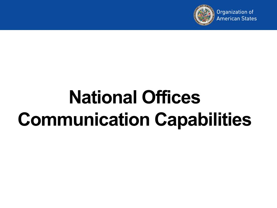 National Offices Communication Capabilities