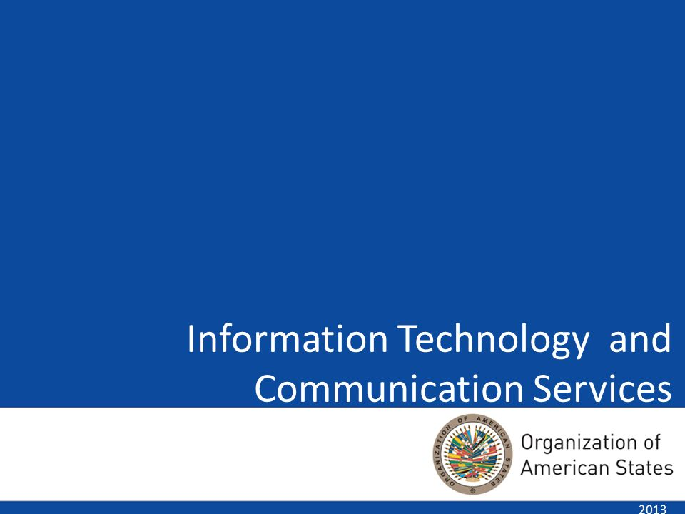 Information Technology and Communication Services 2013