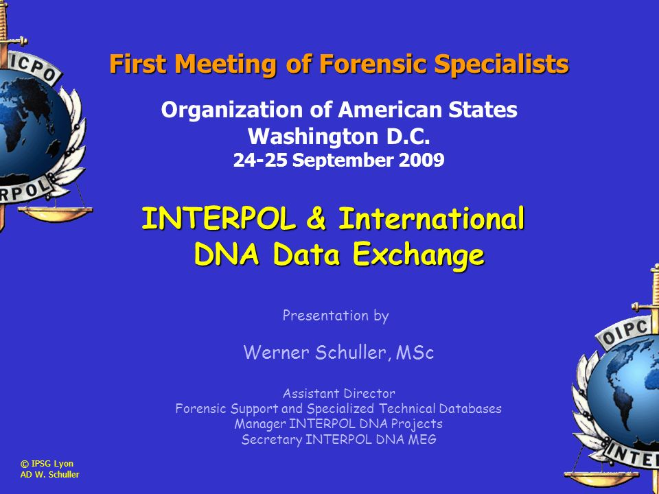 First Meeting of Forensic Specialists Organization of American States Washington D.C.