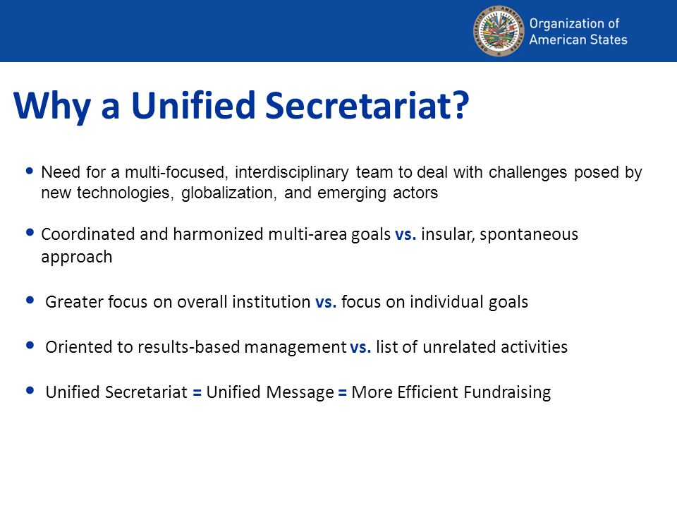 Why a Unified Secretariat.