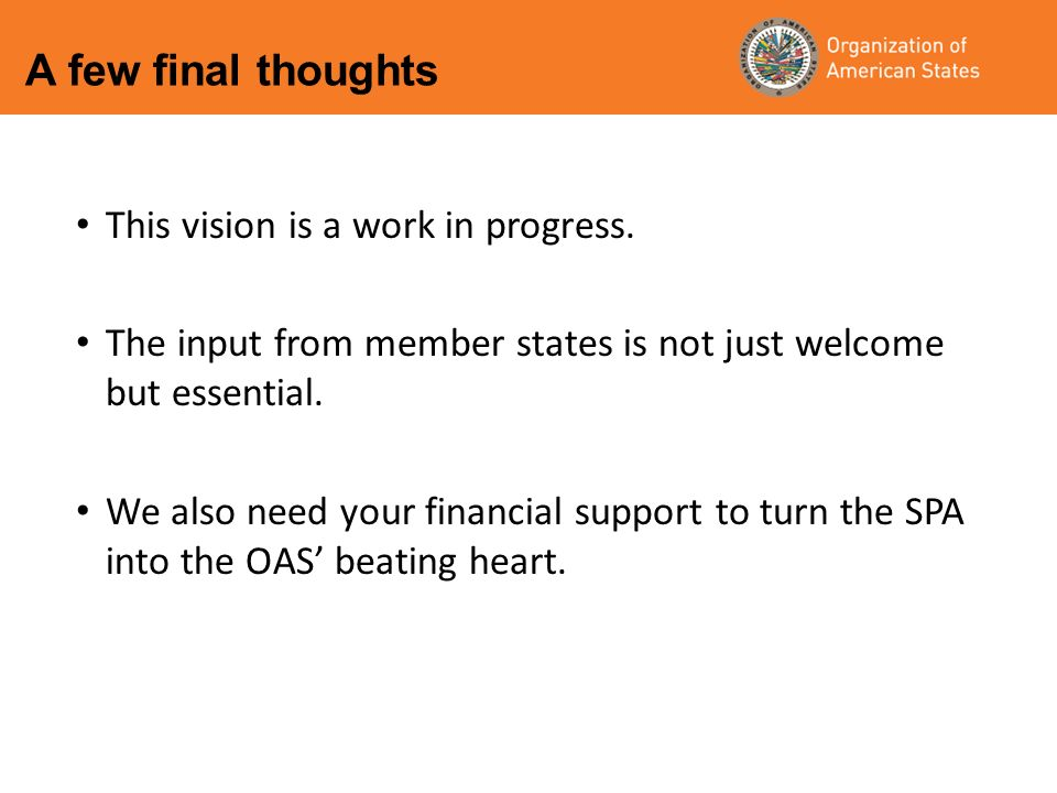 This vision is a work in progress. The input from member states is not just welcome but essential.