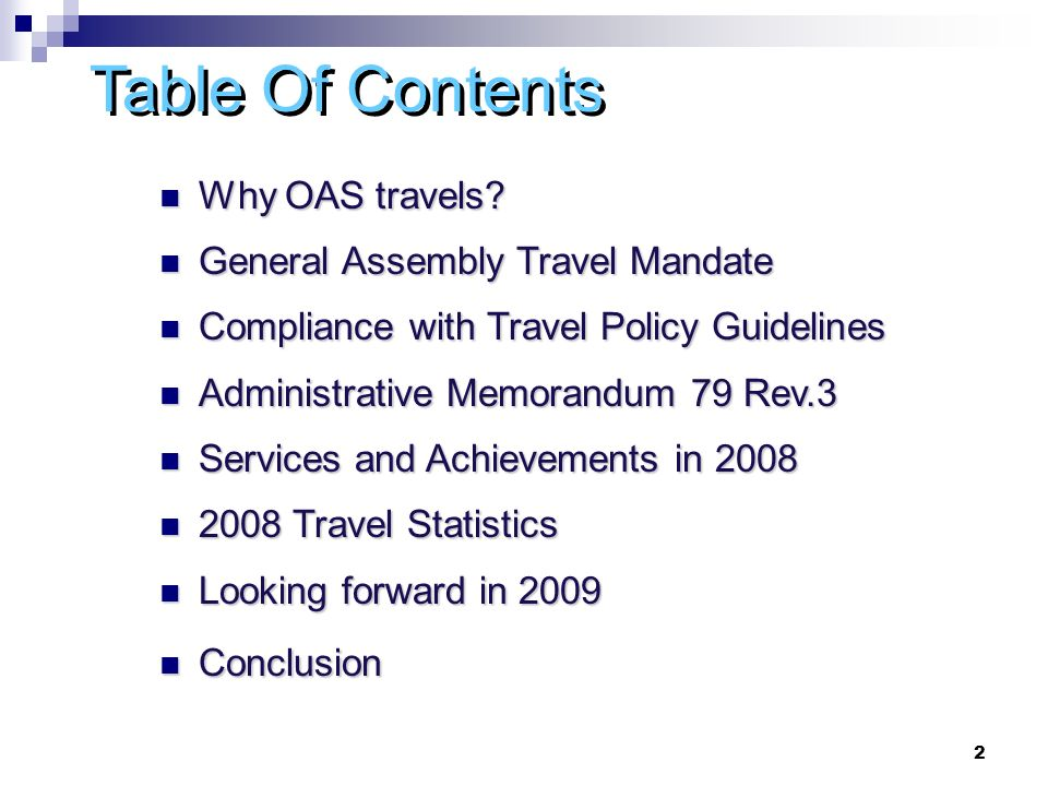 2 Table Of Contents Why OAS travels. Why OAS travels.