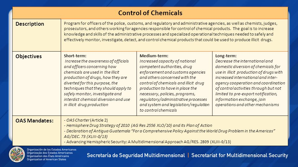 Control of Chemicals Description Program for officers of the police, customs, and regulatory and administrative agencies, as well as chemists, judges,