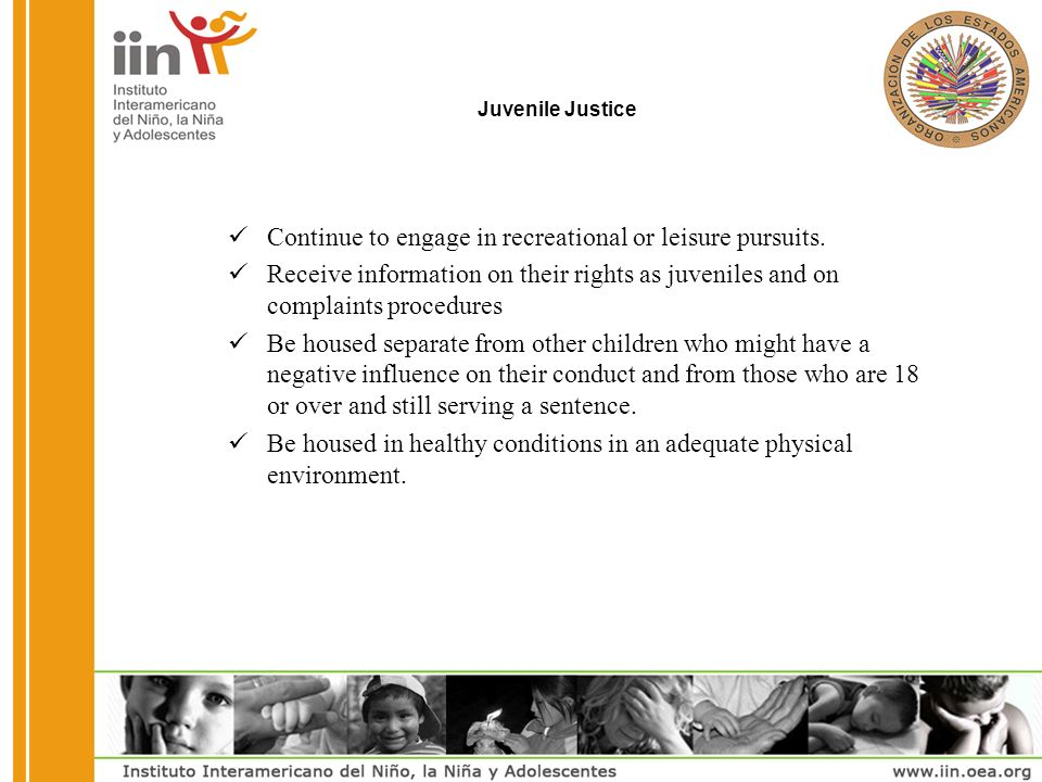 Juvenile Justice Continue to engage in recreational or leisure pursuits.