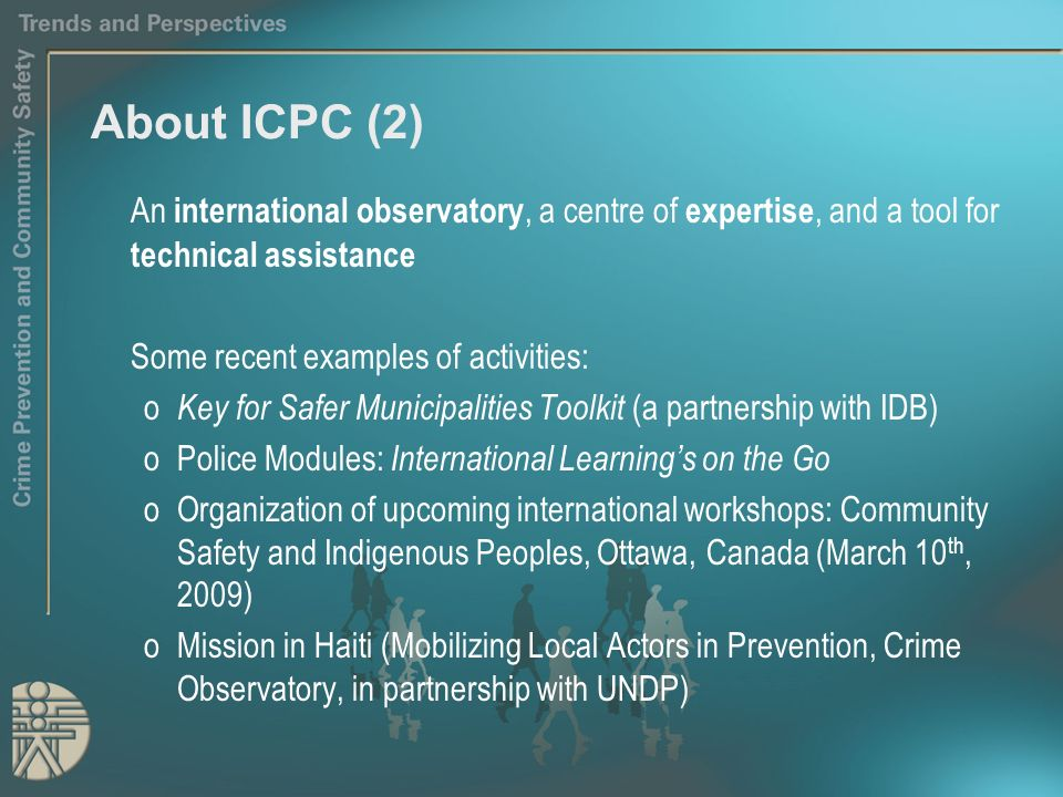 About ICPC (2) An international observatory, a centre of expertise, and a tool for technical assistance Some recent examples of activities: o Key for