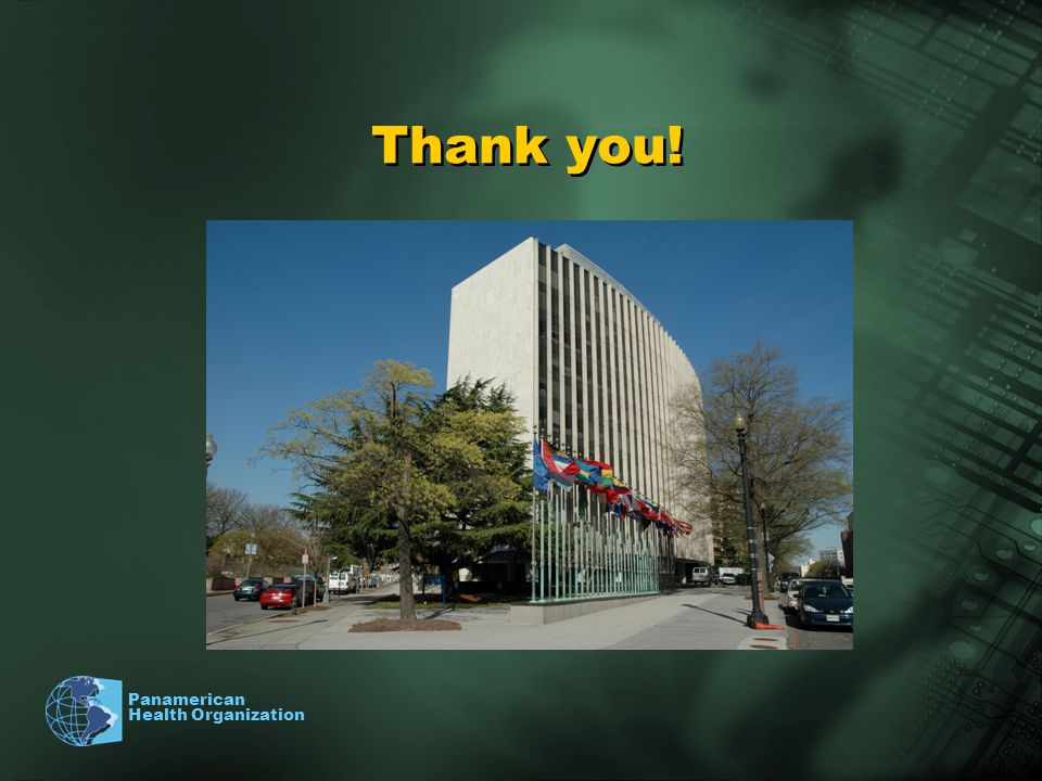 Panamerican Health Organization Thank you!