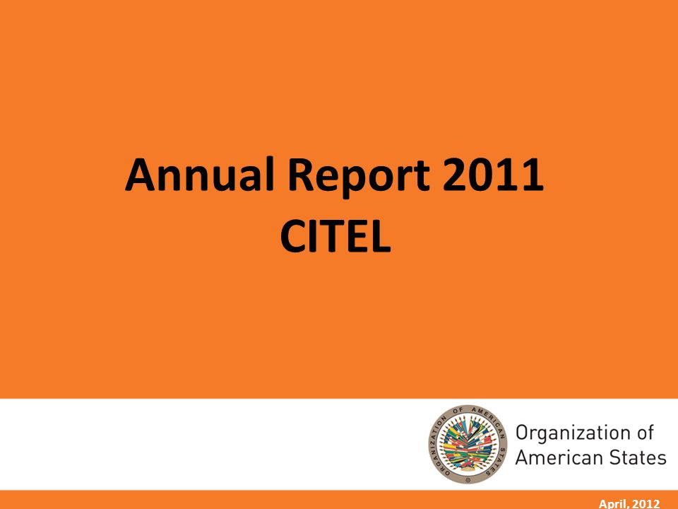 1 April, 2012 Annual Report 2011 CITEL